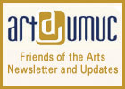 Friends of the Arts Newsletter and Updates