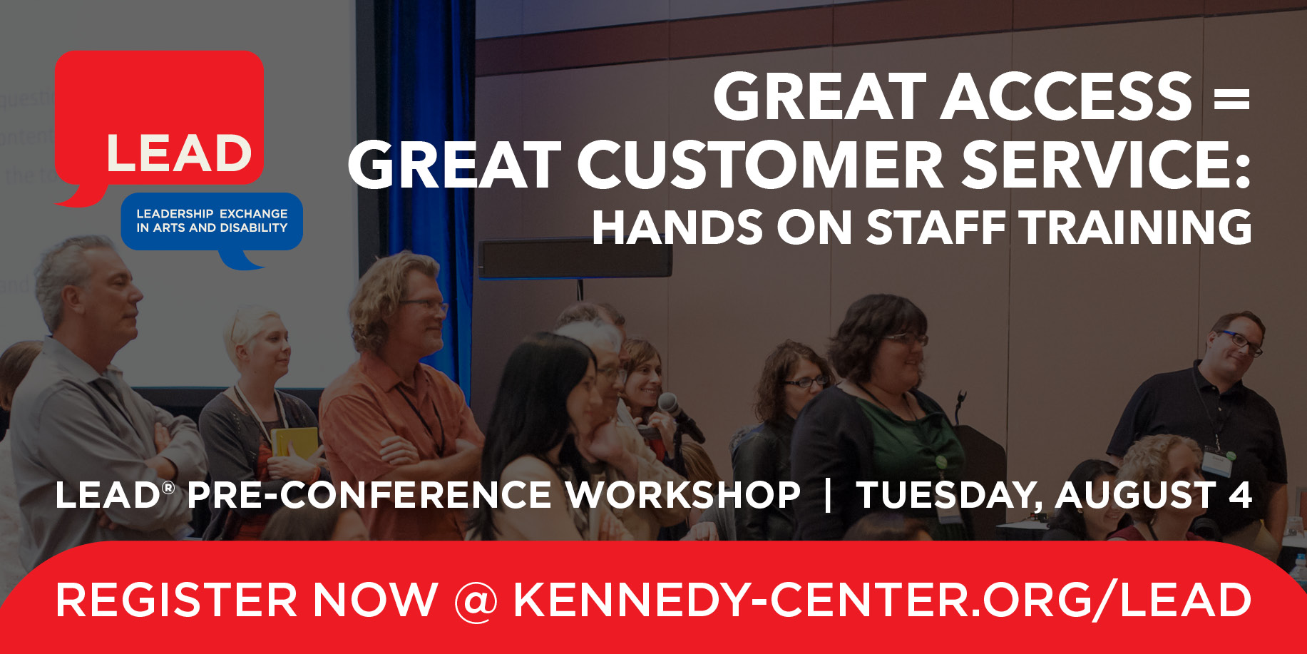 Pre-Conference Graphic: Great Access = Great Customer Service