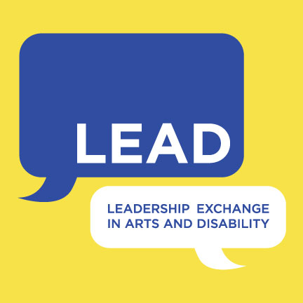Official LEAD Conference logo - yellow background with blue and white chat bubbles that say: LEAD Leadership Exchange in Arts and Disability