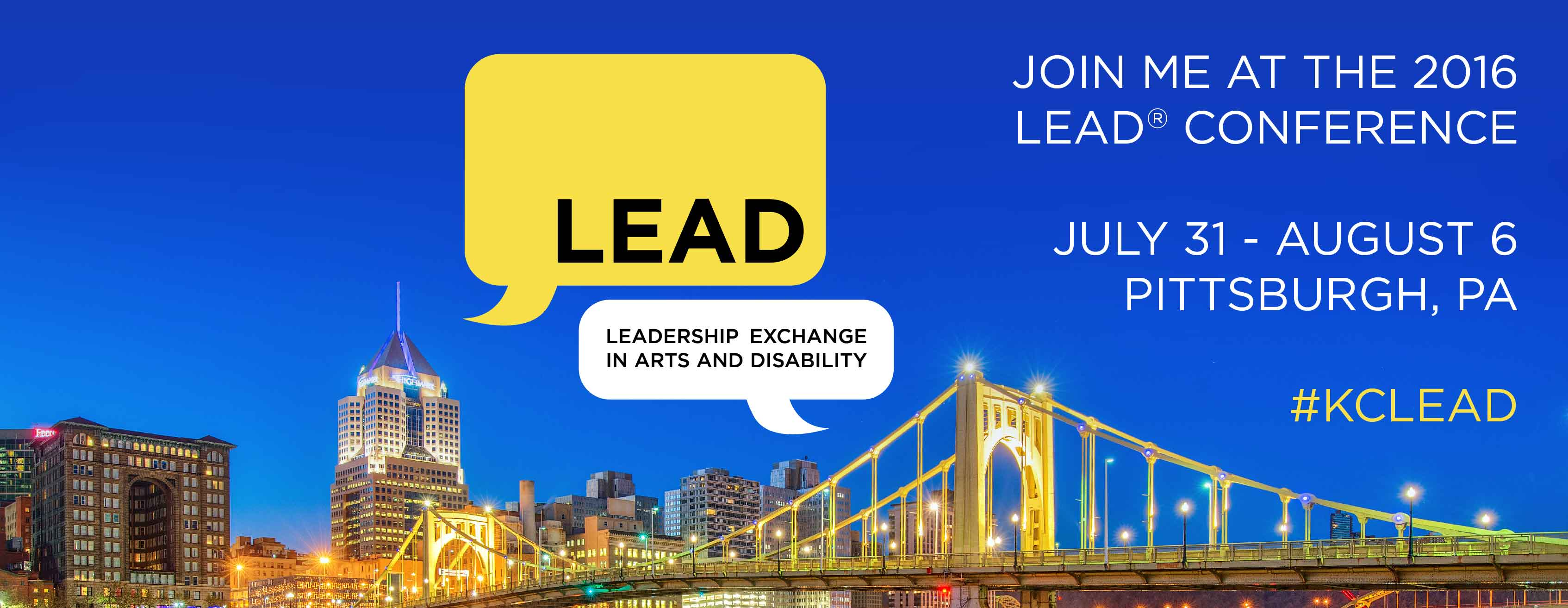 Facebook Cover Image graphic with nighttime photo of Pittsburgh, LEAD chat bubble logo and the text: Join me at the 2016 LEAD Conference July 31 - August 6, 2016 Pittsburgh, PA.  Hashtag kclead
