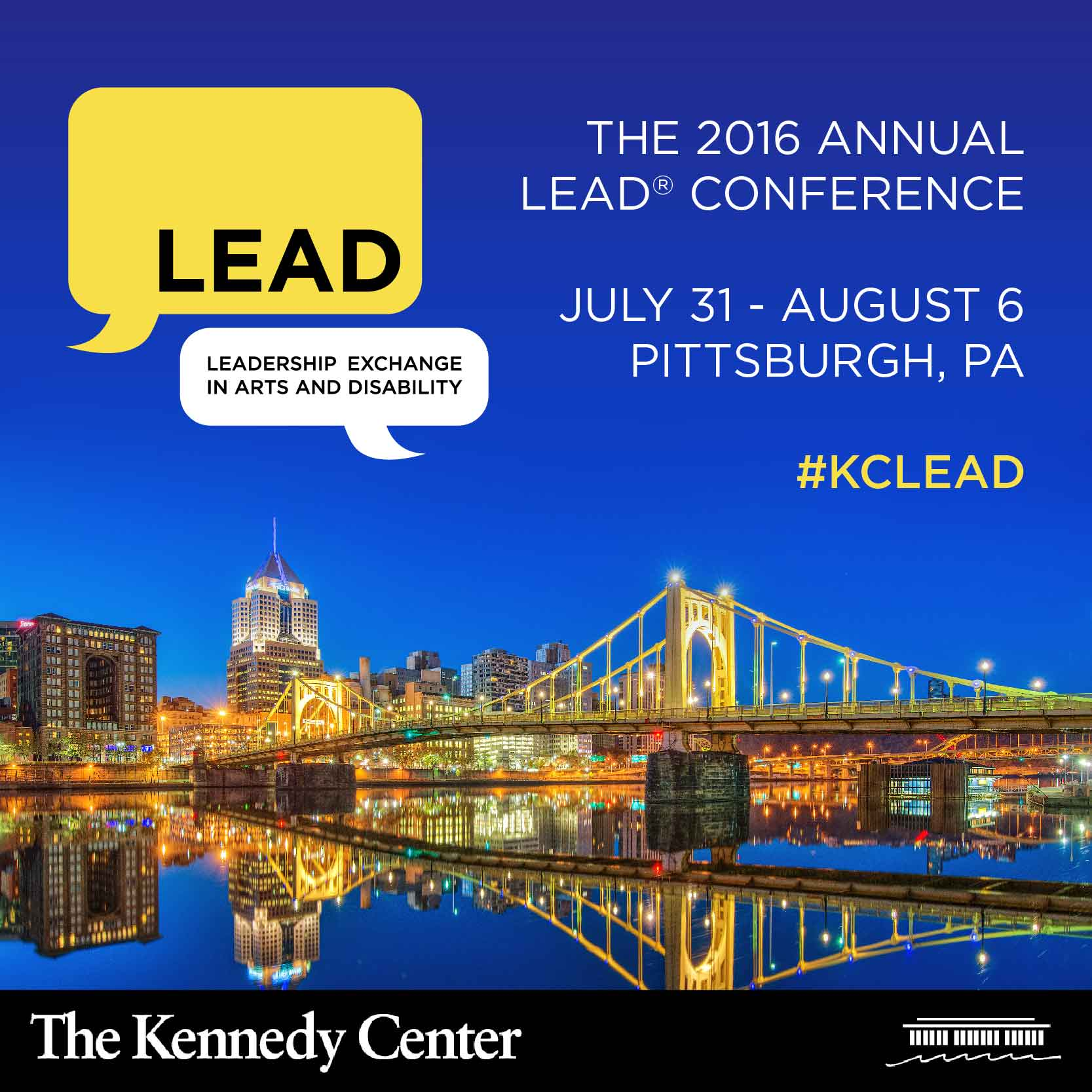 Image of Pittsburgh at night, with the text: The 2016 Annual LEAD Conference - Jul 31 to Aug 6 in Pittsburgh, PA #KCLEAD